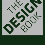 THE DESIGN BOOK published by Phaidon 2013