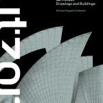 Jørn Utzon: Drawings and Buildings