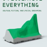 Speculative Everything Published by MIT Press