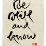 The Way Out Is In, The Zen Calligraphy of Thich Nhat Hanh (c) Thames & Hudson