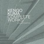 Kengo Kuma, Complete Works