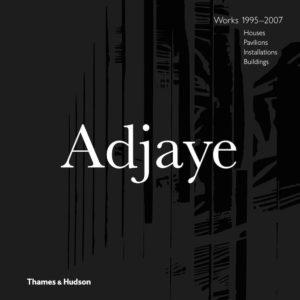 David Adjaye – Works 1995-2007 by David Adjaye and edited by Peter Allison is published by Thames & Hudson